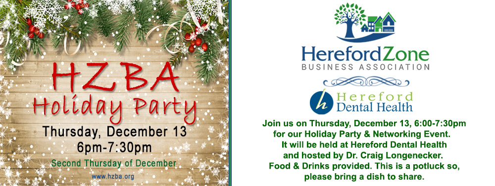 HZBA December Networking Event and Holiday Party Dec 13 at Hereford Dental Health